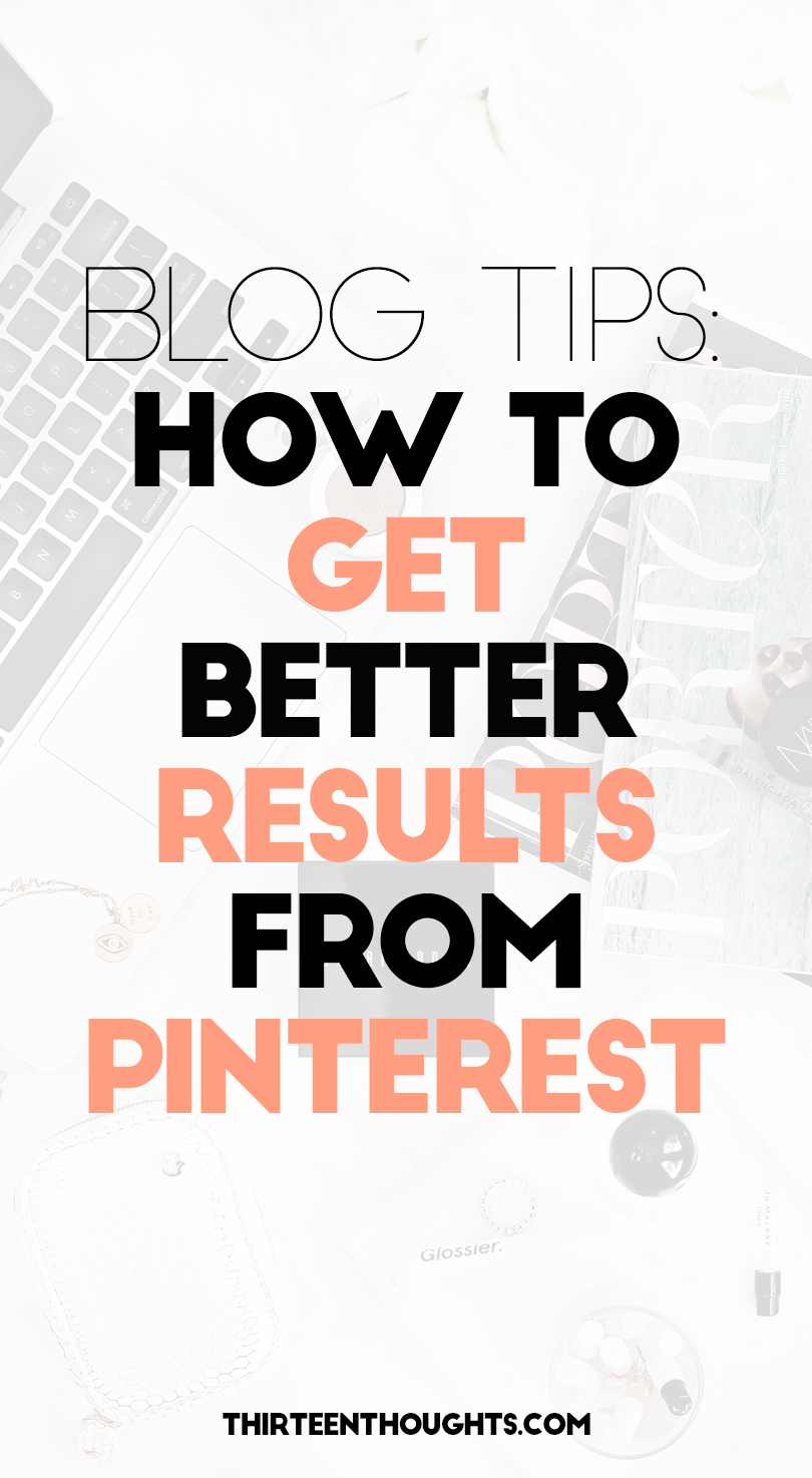 How to Get Better Results from Pinterest