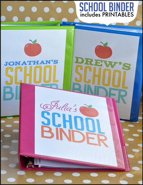 School Binder with printables from www.thirtyhandmadedays.com
