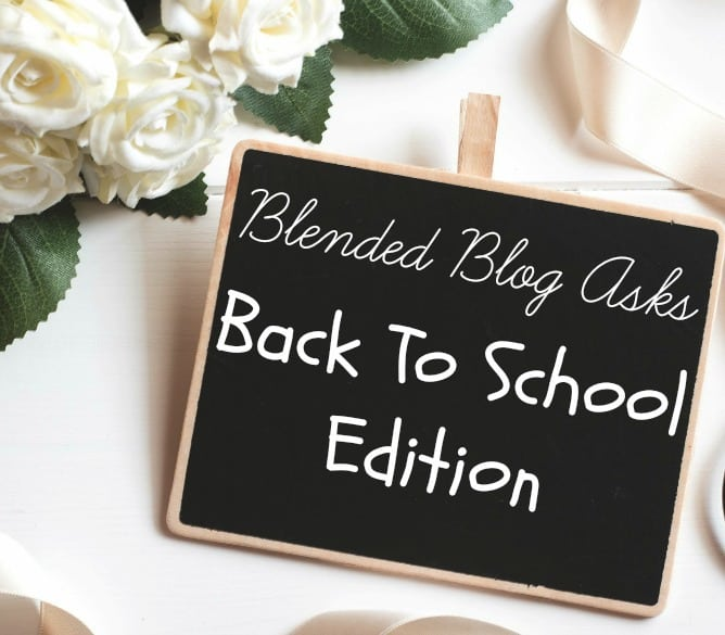 Blended Blog Asks