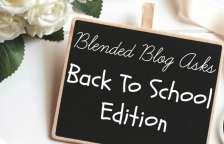 Blended Blog Asks