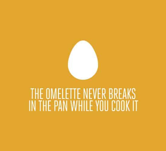 omlette-never-breaks