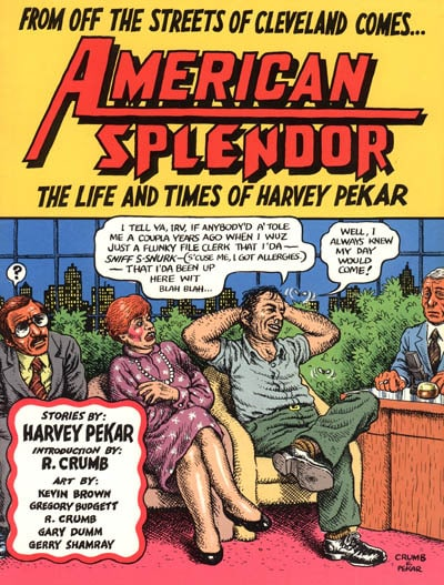 From Off The Streets of Cleveland: Harvey Pekar and American Splendor