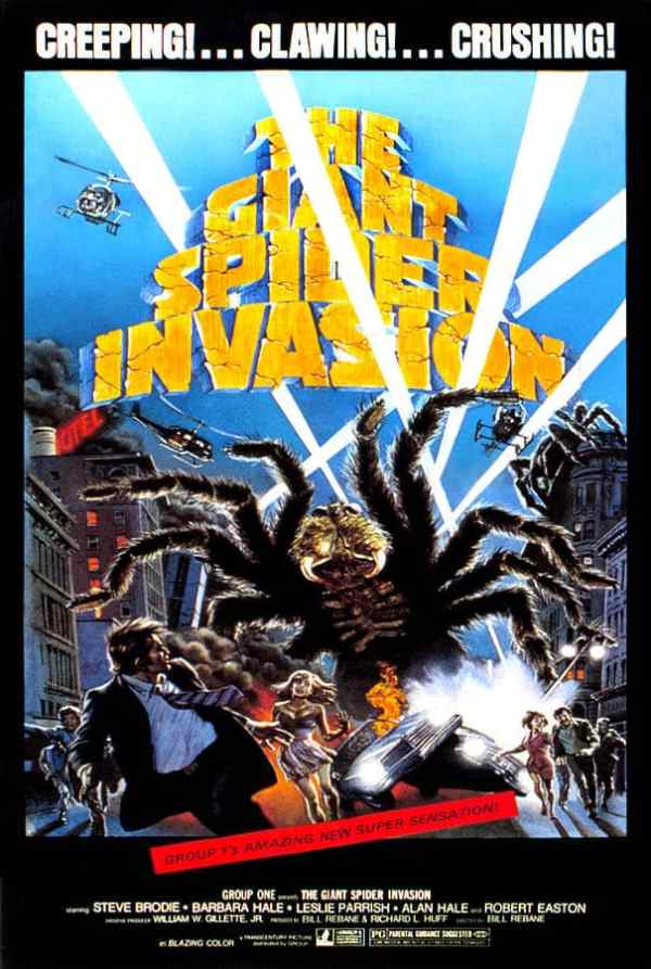 Among the movies so awful you can't disengage is The Giant Spider Invasion.
