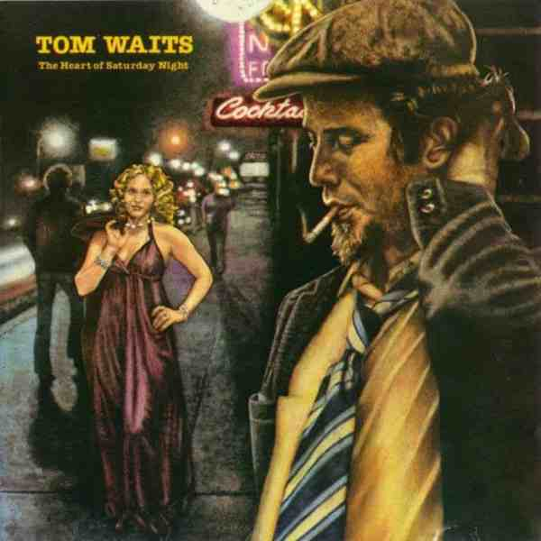 Tom Waits is one of those who wrote 5 weekend themed songs
