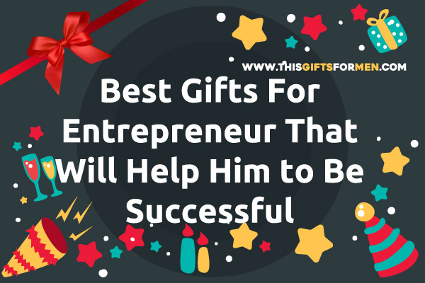 best-gifts-for-Entrepreneur