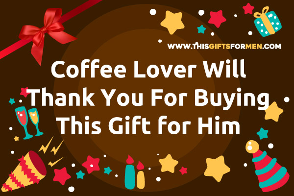 best-gifts-for-coffee-lover