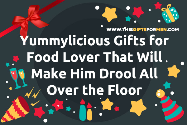 best-gifts-for-food-lover