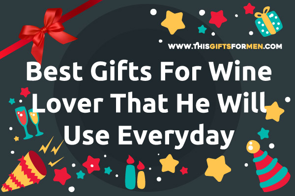 best-gifts-for-wine-lover