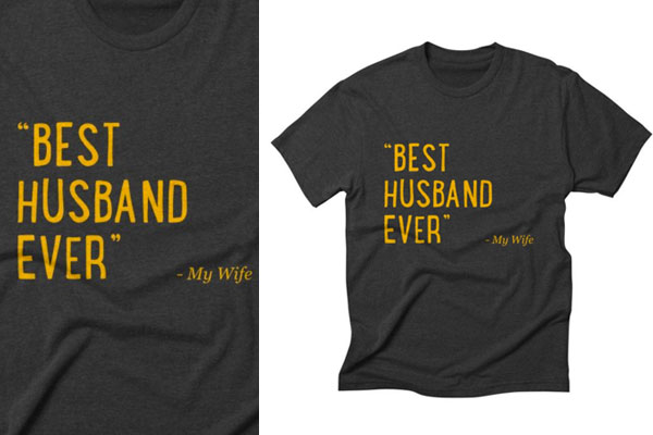 birthday gift 9 ideas for husband awesome t shirt