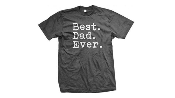 dad birthday gifts best dad ever t-shirt