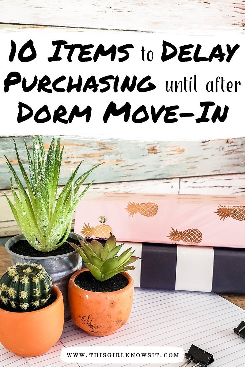 Ten Items to Delay Purchasing Until After Dorm Move-In