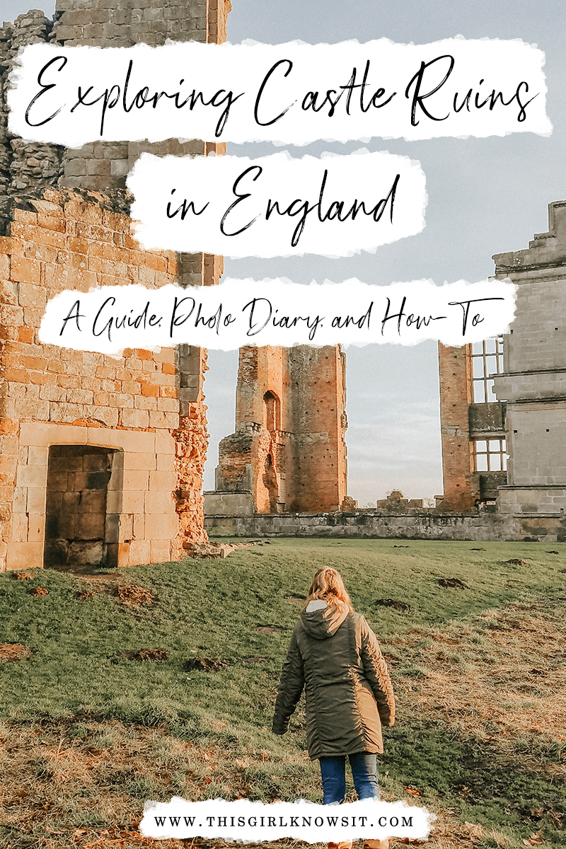 Exploring Castle Ruins in England: A Guide, Photo Diary, and How-To