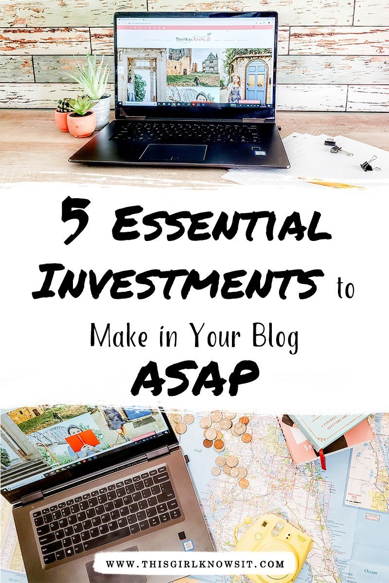 5 Essential Investments to Make in Your Blog ASAP