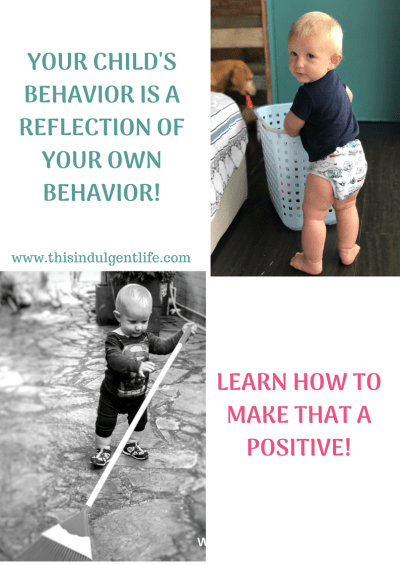children imitate parents | Children mimic your behavior | Parenting Lessons | This Indulgent Life