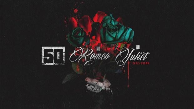 50 Cent – No Romeo No Juliet (ft. Chris Brown) [Official Audio]
