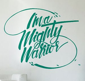 I'm a mighty warrior Mural