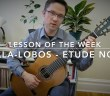 Villa-Lobos Etude No. 1 Lesson for Classical Guitar