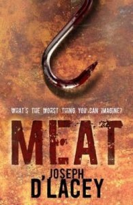 Meat by Joseph D'Lacey