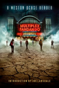 Multiplex Fandango by Weston Ochse