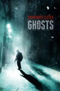 Crimewave Ghosts 11, TTA Press