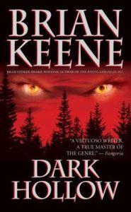 Dark Hollow by Brian Keene