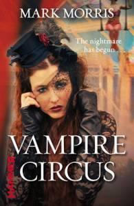 Vampire Circus by Mark Morris