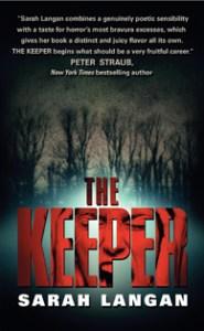 The Keeper by Sarah Langan