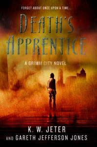 Death's Apprentice A Grimm City Novel
