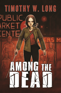 Among The Dead by Timothy W Long