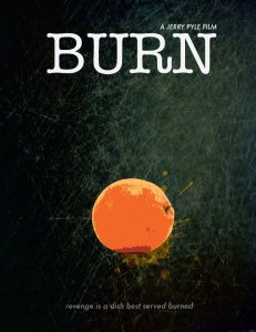 Burn by Jerry Pyle