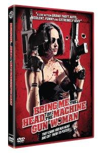Bring Me The Head of the Machine Gun Woman