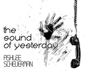 The Sound of Yesterday - Luke Spooner
