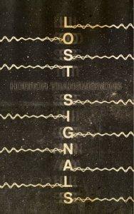 Lost Signals