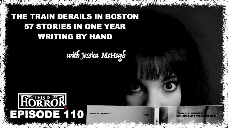 tih-110-jessica-mchugh-on-the-train-derails-in-boston-writing-57-stories-in-one-year-and-writing-by-hand