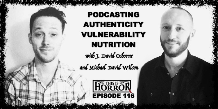 tih-116-j-david-osborne-and-michael-david-wilson-on-podcasting-authenticity-vulnerability-and-nutrition