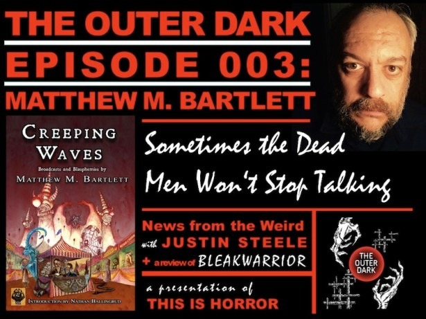 tod-003-matthew-m-bartlett-sometimes-the-dead-men-wont-stop-talking