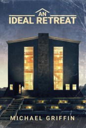 An Ideal Retreat -Michael Griffin - cover