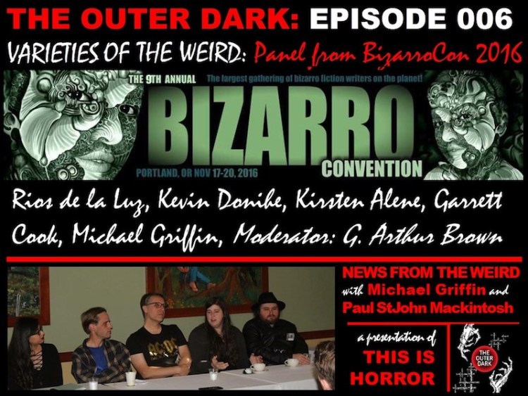 tod006-varieties-of-the-weird-a-panel-from-bizarrocon-2016-1