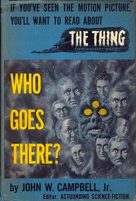 Image result for who goes there John W. Campbell, Jr