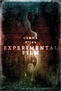 Experimental Film - Gemma Files -cover