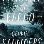 LINCOLN IN THE BARDO by George Saunders - cover