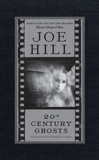 20th Century Ghosts Joe Hill - cover