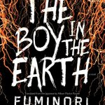 The Boy in the Earth byFuminori Nakamura - cover