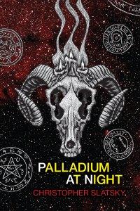 Palladium at Night by Christopher Slatsky - cover