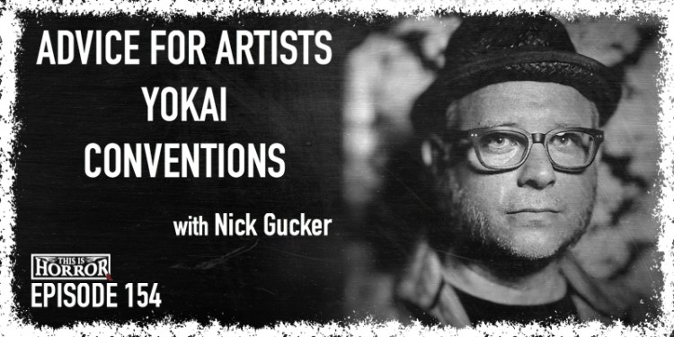 TIH 154 Nick Gucker on Advice for Artists, Yokai, and Conventions