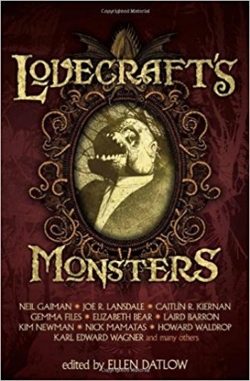 Lovecraft's Monsters, edited by Ellen Datlow - cover
