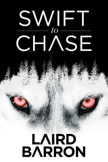 Swift to Chase by Laird Barron - cover
