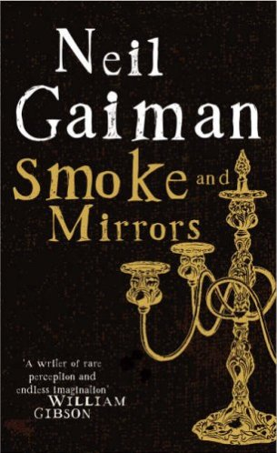 Smoke and Mirrors Neil Gaiman - cover