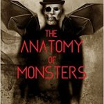 he Anatomy of Monsters - Volume I - cover