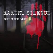 Rarest Silence